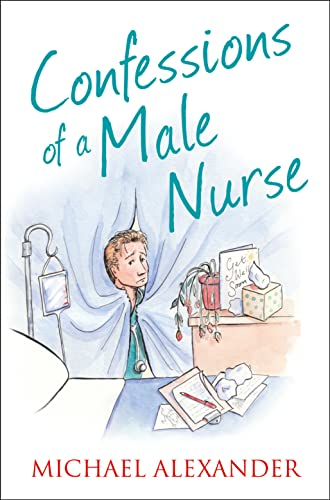9780007469543: Confessions of a Male Nurse (The Confessions Series)
