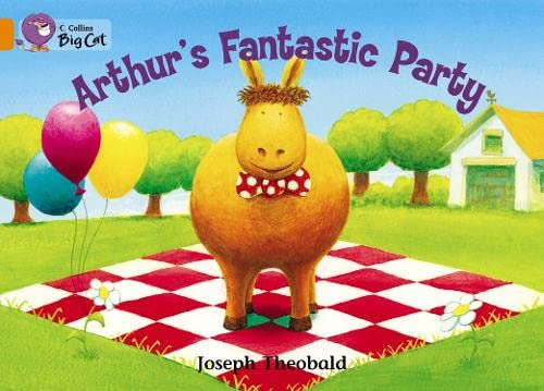 9780007470297: Collins Big Cat - Arthur's Fantastic Party: Band 06/Orange