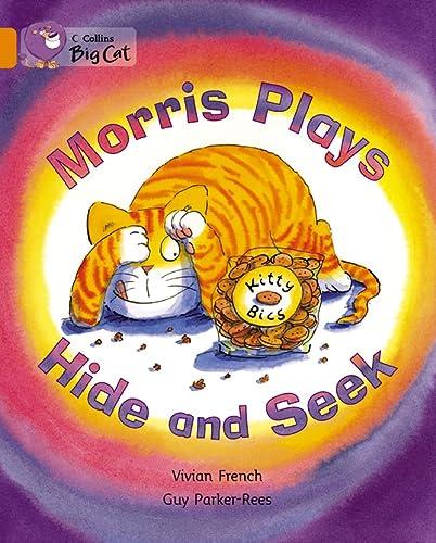 9780007470310: Morris Plays Hide and Seek (Collins Big Cat)