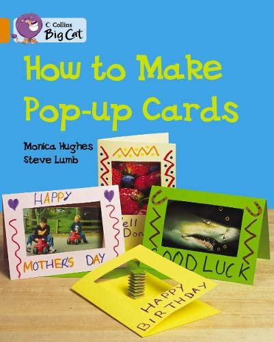 9780007470396: Collins Big Cat - How to Make a Pop-up Card: Band 06/Orange