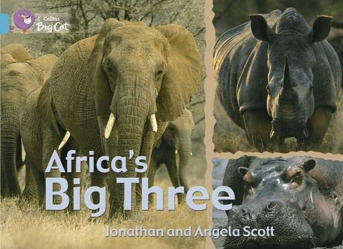 9780007470600: Africa�s Big Three: Ban/07 Turquoise (Collins Big Cat)