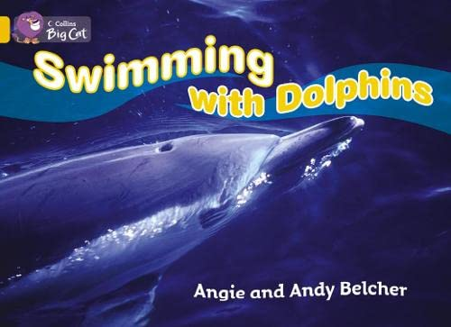 9780007470969: Swimming with Dolphins (Collins Big Cat)
