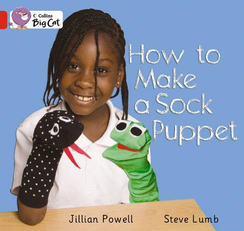 9780007471805: Collins Big Cat - How to Make a Sock Puppet: Band 2A/Red