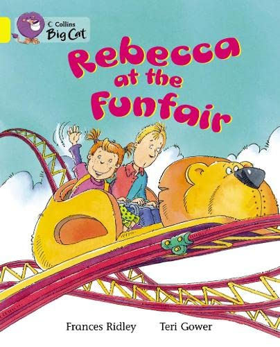 9780007471973: Rebecca at the Funfair (Collins Big Cat)