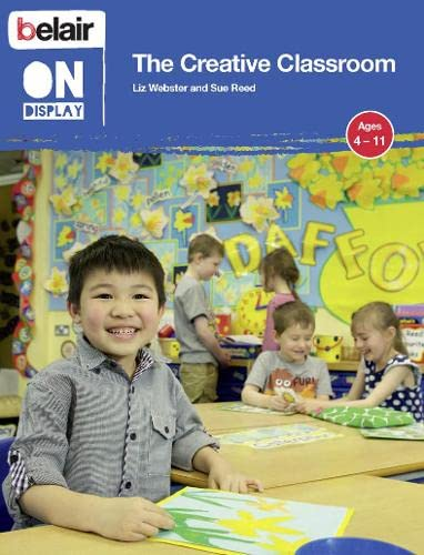 9780007472390: The Creative Classroom (Belair On Display)