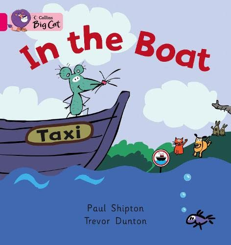 9780007472642: Collins Big Cat - In the Boat: Band 01a/Pink A