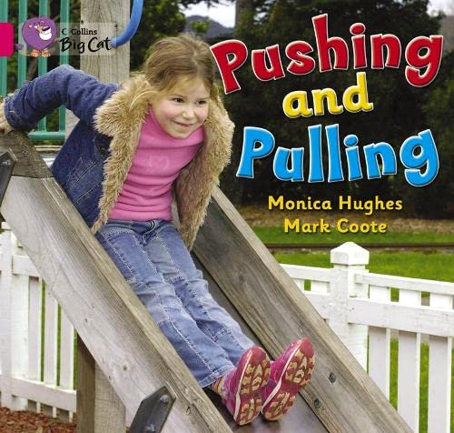 9780007472666: Pushing and Pulling (Collins Big Cat)