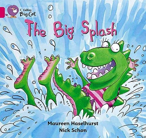 9780007472710: The Big Splash (Collins Big Cat)