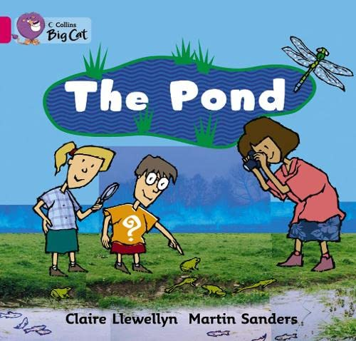 9780007472741: Collins Big Cat - The Pond: Band 01b/Pink B