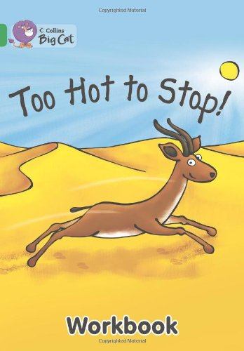 9780007473205: Collins Big Cat - Too Hot to Stop Workbook