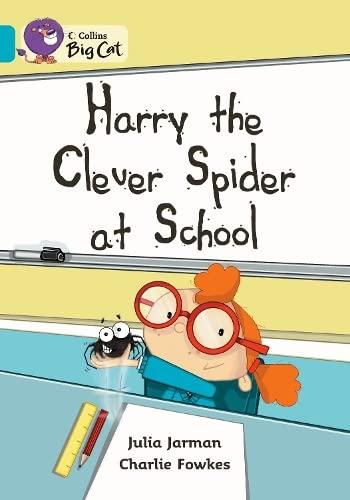 9780007473687: Collins Big Cat - Harry the Clever Spider at School Workbook
