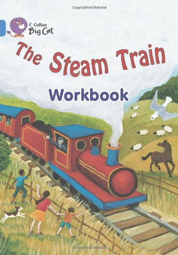 9780007473816: The Steam Train Workbook (Collins Big Cat)