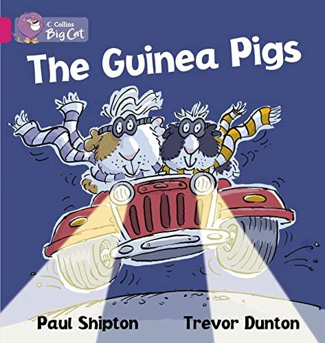 The Guinea Pigs Workbook (Collins Big Cat): Shipton, Paul
