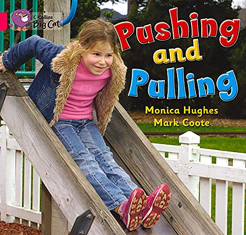 9780007473922: Pushing and Pulling Workbook (Collins Big Cat)