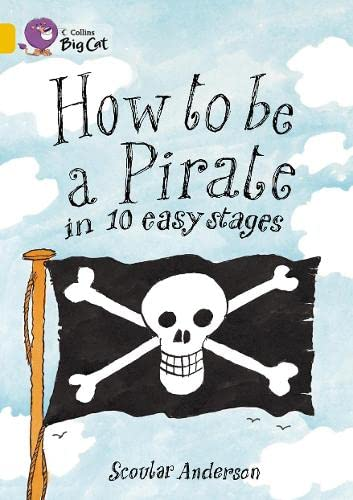 9780007474004: How to be a Pirate in 10 Easy Stages Workbook (Collins Big Cat)