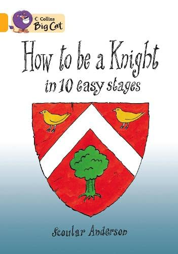 9780007474134: How to be a Knight in 10 Easy Stages Workbook (Collins Big Cat)