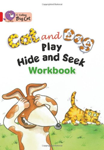 9780007474325: Collins Big Cat - Cat and Dog Play Hide and Seek Workbook