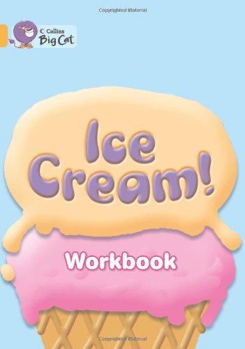 9780007474370: Ice Cream Workbook (Collins Big Cat)