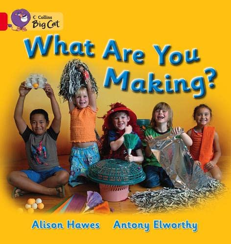 9780007474684: Collins Big Cat - What Are You Making? Workbook
