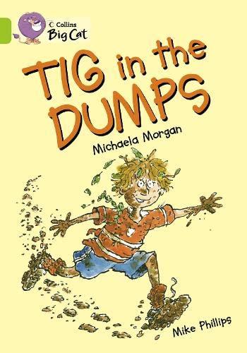 9780007474783: Tig in the Dumps Workbook (Collins Big Cat)