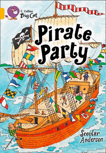 9780007475179: Pirate Party (Collins Big Cat)