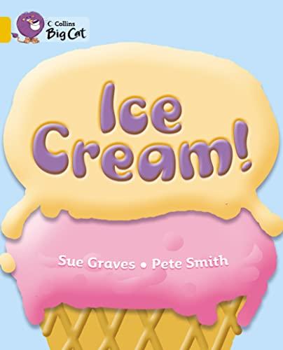 9780007475308: Ice Cream! (Collins Big Cat)