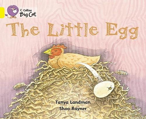 9780007475315: The Little Egg (Collins Big Cat)