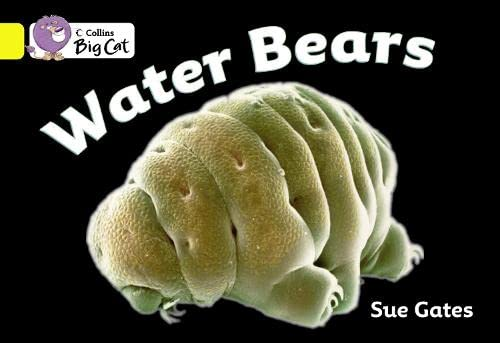 9780007475483: Water Bears (Collins Big Cat)