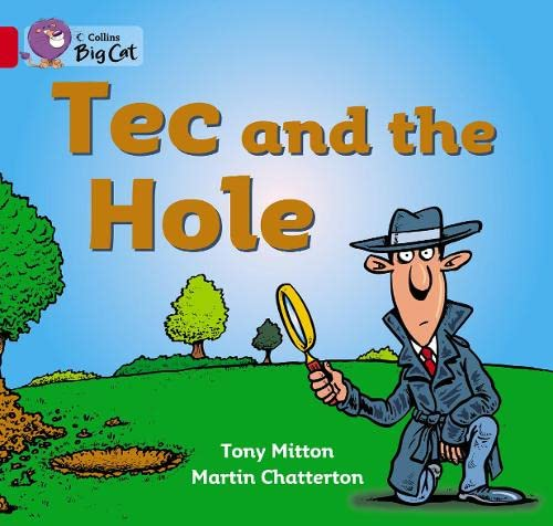 9780007475506: Tec and the Hole: Band 02a/Red A