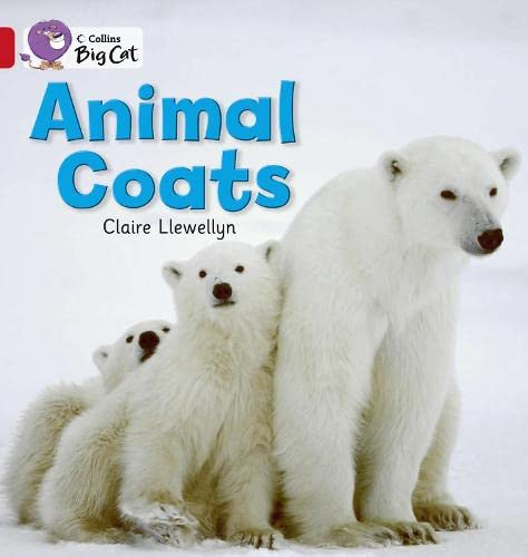 9780007475575: Animal Coats: Red A/Band 2A (Collins Big Cat)