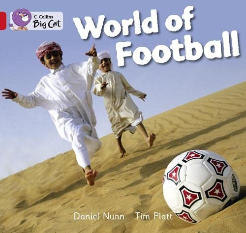 9780007475582: Collins Big Cat - World of Football: Red A/ Band 2A