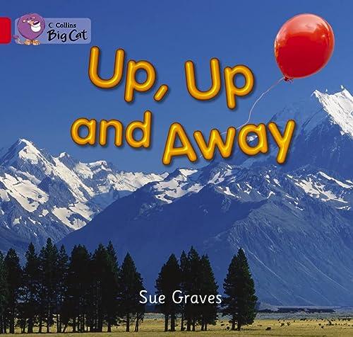 9780007475704: Up, Up and Away (Collins Big Cat)