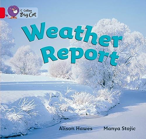 9780007475728: Weather Report (Collins Big Cat)