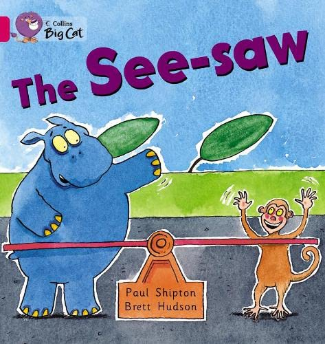 9780007475766: The See-saw (Collins Big Cat)