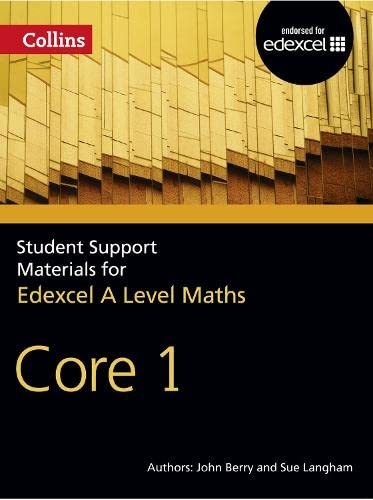 9780007476015: A Level Maths: Core 1 (Collins Student Support Materials for Ma)