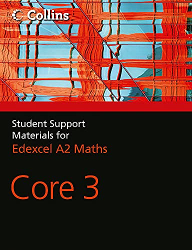 9780007476039: A Level Maths: Core 3 (Collins Student Support Materials for Ma)