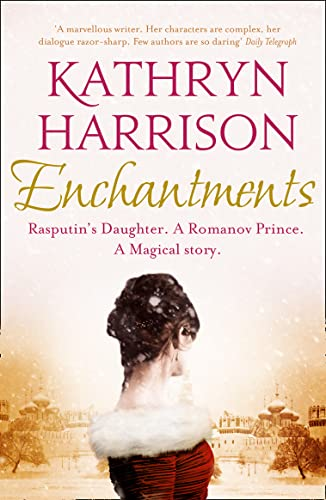 9780007476473: Enchantments: A Novel. Kathryn Harrison