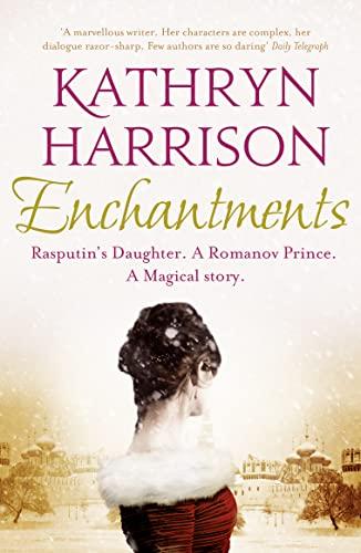9780007476473: Enchantments: A Novel. Kathryn Harrison