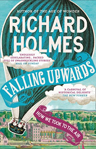 9780007476510: Falling Upwards: How We Took to the Air