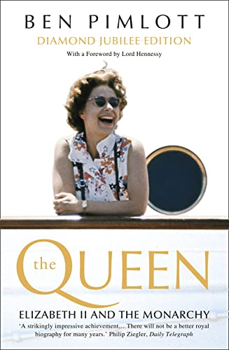 9780007476626: The Queen: Elizabeth II and the Monarchy