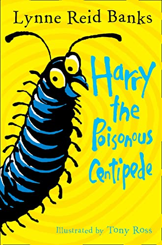 9780007476770: Harry the Poisonous Centipede: A Story To Make You Squirm