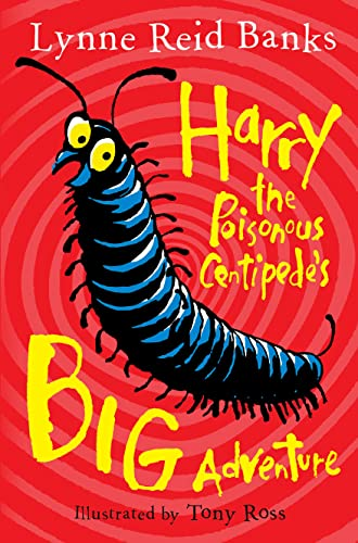 9780007476794: Harry the Poisonous Centipede's Big Adventure
