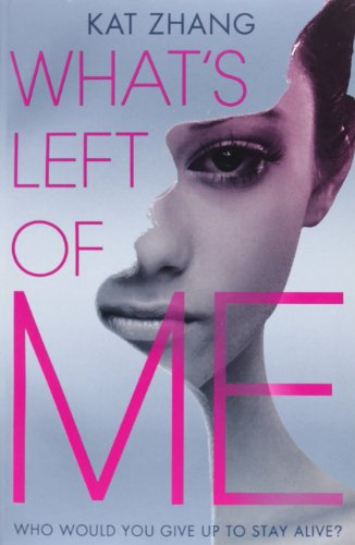 9780007476817: What's Left of Me (The Hybrid Chronicles)