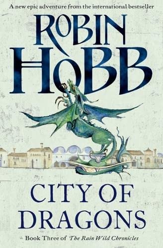 9780007477173: City of Dragons (The Rain Wild Chronicles)