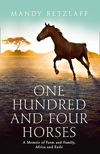9780007477555: One Hundred and Four Horses