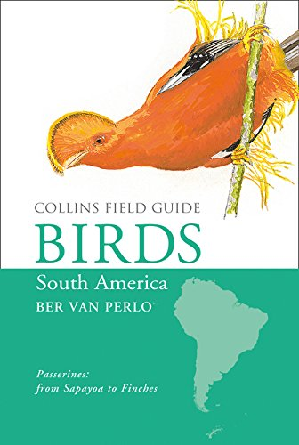 9780007477968: Collins Field Guide - Birds of South America: Passerines