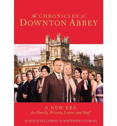 9780007478163: The Chronicles of Downton Abbey