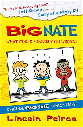 9780007478316: Big Nate Compilation 1: What Could Possibly Go Wrong? (Big Nate)