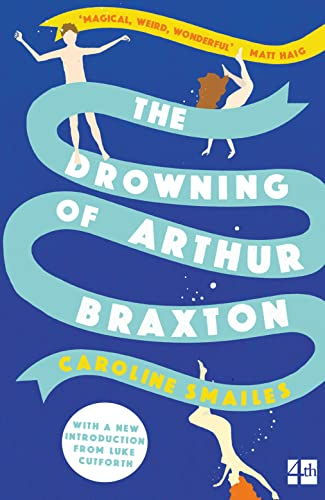 9780007479092: The Drowning of Arthur Braxton