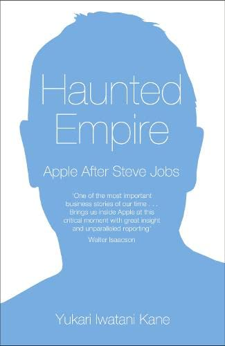 9780007479146: Haunted Empire: Apple After Steve Jobs